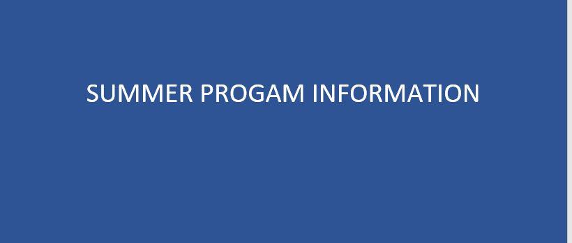 Summer Program Information