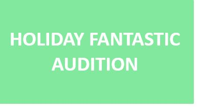 Holiday Fantastic Auditions