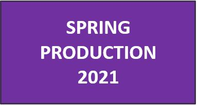 Spring Production 2021